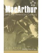 MacArthur and the American Century - LEARY, WILLIAM M. (editor)