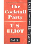 The Cocktail Party - Eliot, T. S.