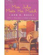 Miss Julia Meets Her Match - ROSS, ANN B.