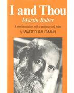 I and Thou - Buber, Martin