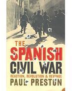 The Spanish Civil War - PRESTON, PAUL