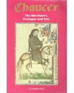The Merchant's Prologue and Tale - Chaucer, Geoffrey