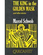 The King in the Golden Mask - SCHWOB, MARCEL