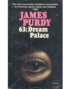 63: Dream Palace - Purdy, James