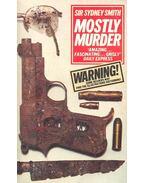 Mostly Murder - SMITH, SYDNEY