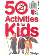 501 TV-Free Activities for Kids - HODGES, DI