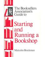 Starting and Running a Bookshop - BRECKMAN, MALCOLM