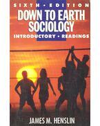 Down to Earth Sociology - HENSLIN, JAMES M. (editor)