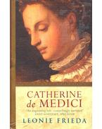 Catherine de Medici - FRIEDA, LEONIE
