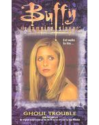 Buffy the Vampire Slayer – Ghoul trouble - PASSARELLA, JOHN