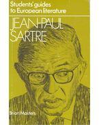 Student's Guide to European Literature – Jean-Paul Sartre - MASTERS, BRIAN