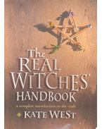 The Real Witches Handbook - WEST, KATE
