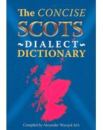 The Concise Scots Dialect Dictionary - WARRACK, ALEXANDER (editor)