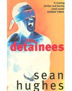 The Detainees - HUGHES, SEAN