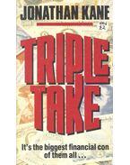Triple Take - KANE, JONATHAN