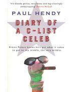 Diary of a C-List Celeb - HENDRY, PAUL