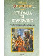 Dragonlance – l'ordalia di Riverwind - THOMPSON, PAUL B. - CARTER, TONYA R.