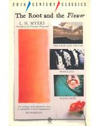 The Root and the Flower - MYERS, L.H.