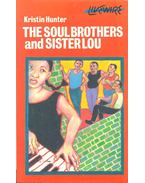 The Soul Brothers and Sister Lou - HUNTER, KRISTIN