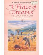 A Place of Dreams - QUINLAN, MICHAEL