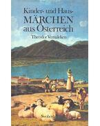 Kinder- und Hausmärchen aus Östereich - VERNALKEN, THEODOR (editor)