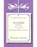 Maximes - ROCHEFOUCAULD, FRANCOIS DUC DE LA