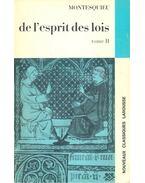 De l'esprit des lois  II. - Montesquieu