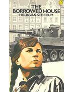 The Borrowed House - STOCKUM, HILDA van