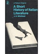 A Short History of Italian Literature - WHITFIELD, J.H.