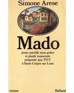 Mado, jeune pucelle sans grace, et plutot innocente, préposée aux PTT á Saint crépin sur Loue - ARESE, SIMONE