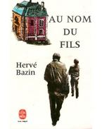 Au nom du fils - Bazin, Hervé