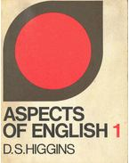 Aspects of English 1. - HIGGINS, D.S.
