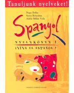 Tanuljunk nyelveket! - Spanyol nyelvkönyv I - NAGY, ERIKA – SERES, KRISZTINA – MILAN VELA, ADELA