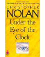 Under the Eye of the Clock - NOLAN, CHRISTOPHER