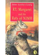 RT, Margaret and the Rats of Nimh - CONLY, JANE LESLIE