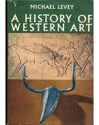 A History of Western Art - Levey, Michael