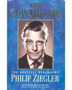 King Edward VIII - ZIEGLER, PHILIP