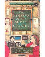 The Minerva Book of Short Stories - GORDON, GILES – HUGHES, DAVID (editor)