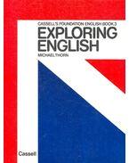 Exploring English - THORN, MICHAEL