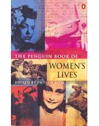 The Penguin Book of Women's Lives - ROSE, PHYLLIS (editor)