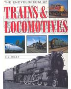 The Encyclopedia of Trains and Locomotives - RILEY, C.J.