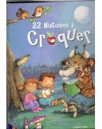 22 Histoires a croquer - RUYER, FRANCOIS