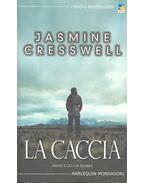 La caccia - CRESSWLL, JASMINE