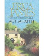 Act of Faith - James, Erica