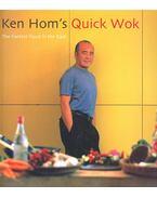 Ken Hom's Quick Wok - HOM, KEN