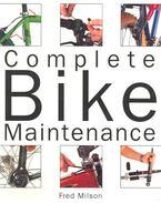 Complete Bike Maintenance - MILSON, FRED