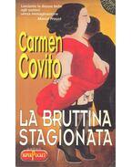 La bruttina stagionata - COVITO, CAMEN