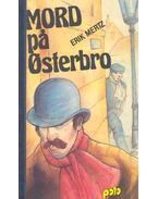 Mord pa Osterbro - MERTZ, ERIK