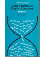 A Short History of English Literature - EVANS, IFOR