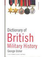 Dictionary of British Military History - USHER, GEORGE